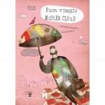 BUON VIAGGIO MISTER CLOUD S. Angelini + C. Betti